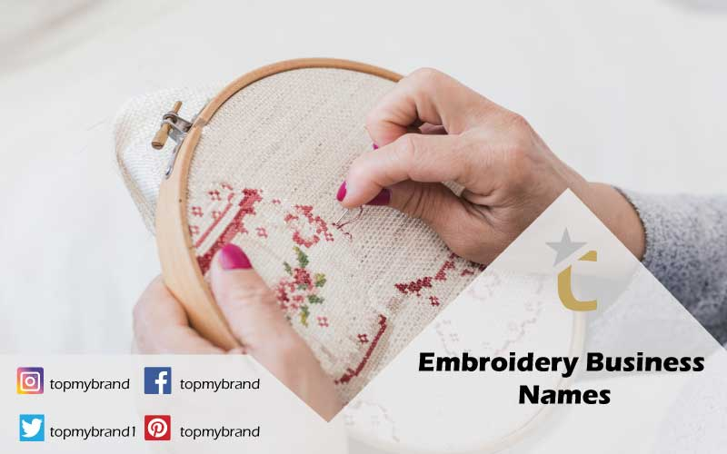 187 Best Embroidery Business Names Ideas 2021